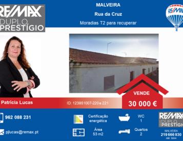 INVESTIMENTO GARANTIDO - MALVEIRA MORADIA PARA RECUPERAR T2 – 30.000€